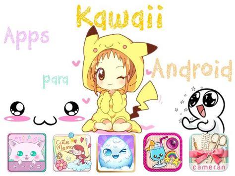 las mejores imagenes kawaii aplicaciones kawaii para android gratis adorables y