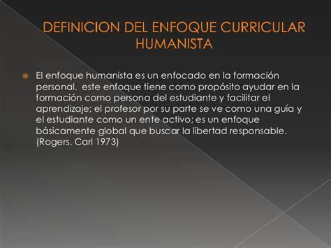 Modelo Curricular Humanista Enfoque Curricular Humanista