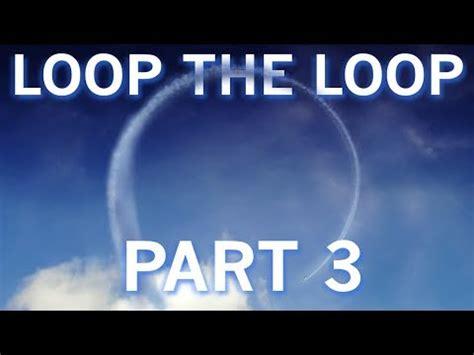 youtube loop section fifth gear loop the loop part 3 flying a loop youtube