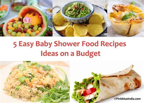 Baby Shower Menu Ideas On A Budget by 5 Easy Baby Shower Food Recipes Ideas On A Budget Simple