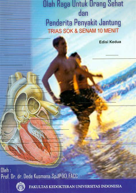 Penuntun Neurologi olah raga untuk orang sehat penderita penyakit jantung
