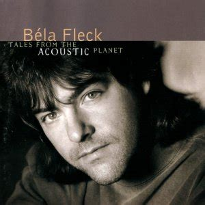 bela fleck tales from the acoustic planet 1995