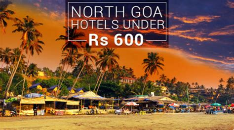 best place to stay in goa 6 best places to stay in goa rs 600 travel india