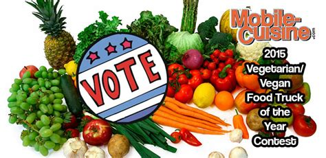 competition 2015 vote vote now 2015 vegetarian vegan food truck of the year