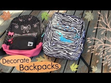 decorate backpacks bookbags back to school diy youtube