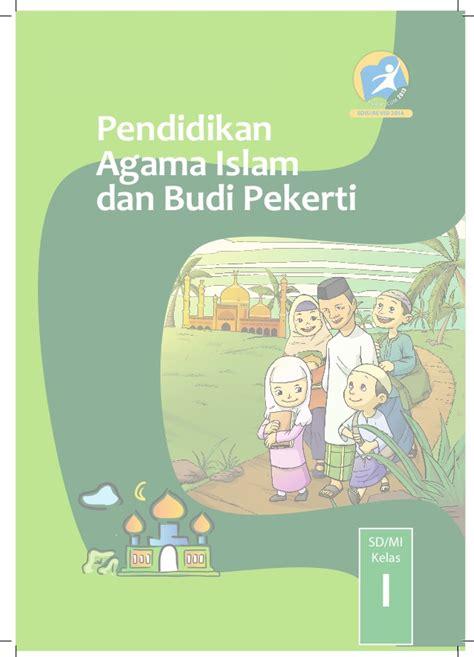 Pendidikan Agama Islam Dan Budi Pekerti K13 Kelas 2 buku pegangan siswa pai sd mi kelas 1 edisi revisi 2014