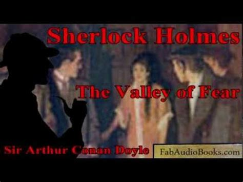 The Valley Of Fear Book Report by Sherlock The Valley Of Fear By Sir Arthur Conan Doyle Unabridged Audiobook