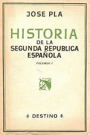 libro la segunda repblica espaola historia de la segunda rep 250 blica espa 241 ola agencia literaria carmen balcells