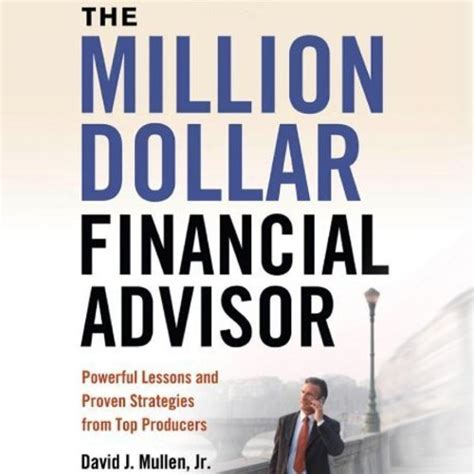 the million dollar books unlimited free book the million dollar financial advisor