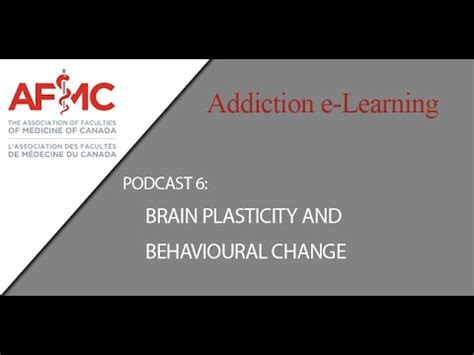 Detox Process Definition by Podcast 6 Brain Plasticity And Behavioural Change