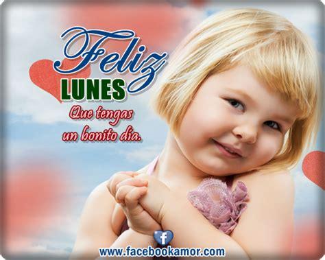 imagenes de feliz lunes para facebook feliz lunes im 225 genes bonitas de amor frases para whatsapp