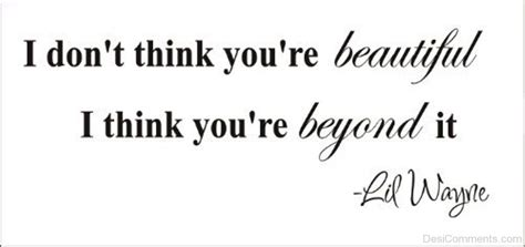 Think You Your by I Don T Think You Re Beautiful Desicomments
