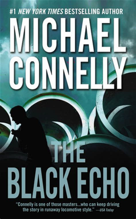 The Black Echo the black echo harry bosch 1 by michael connelly