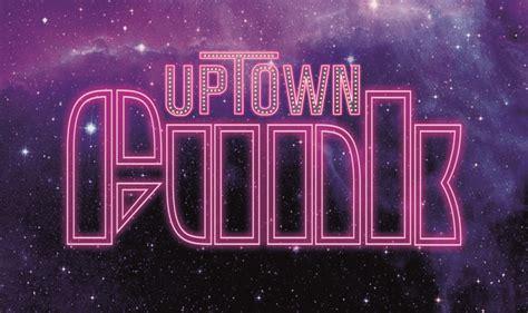 uptown funk uptown funk you up f32193 visual creative