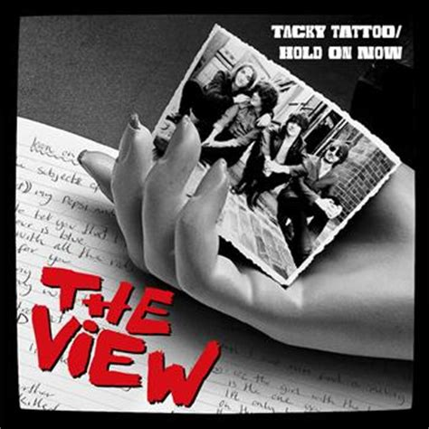 tacky tattoo lyrics the view tacky tattoo hold on now 2012 the view high quality
