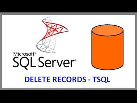 sql server delete records from table via tsql