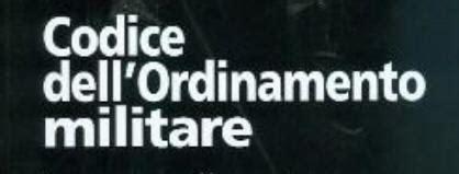 testo unico ordinamento militare forze armate
