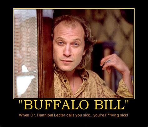Buffalo Bill Silence Of The Lambs Memes - quotes from silence of the lambs buffalo bill quotesgram