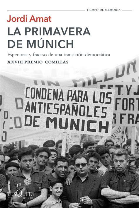 libro munich librer 237 a dykinson la primavera de m 250 nich amat jordi 978 84 9066 242 7