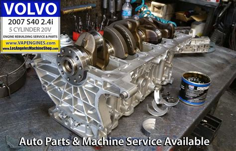 volvo   engine rebuild los angeles machine shop engine rebuilderauto parts store