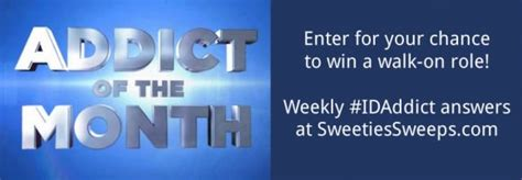 Discovery Id Giveaway - investigation discovery addict of the month weekly codes