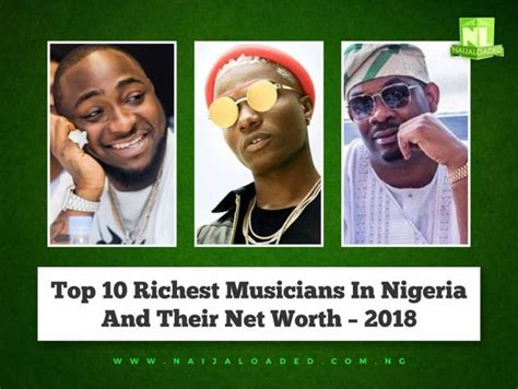 top 10 richest musicians in nigeria and their net worth 2018