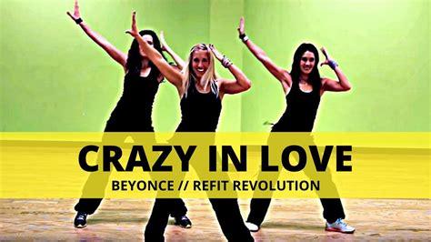 dance tutorial crazy in love quot crazy in love quot beyonce dance fitness refit