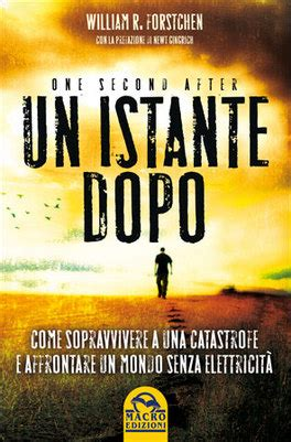 libro the second one and un istante dopo one second after libro di william r forstchen