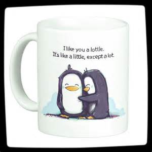 Coolest Coffe Mugs I Like You A Lottle Cute Coffee Mug Best Coffee Mugs