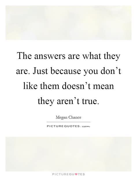 Just Because I Like Them by The Answers Are What They Are Just Because You Don T Like