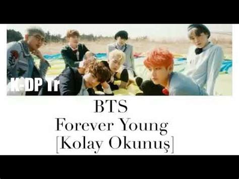 bts young forever lyrics bts forever young kolay okunuş easy lyrics youtube