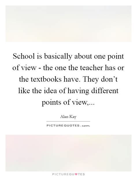 The Academic Point Of View by Different Point Of View Quotes Sayings Different Point