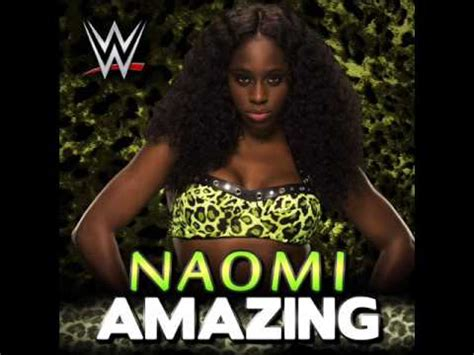 theme song naomi 2015 naomi 6th new wwe theme song quot amazing quot itunes