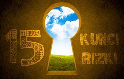 Kunci Kunci Rizki 15 kunci rizki dari allah untuk hambanya yang beriman