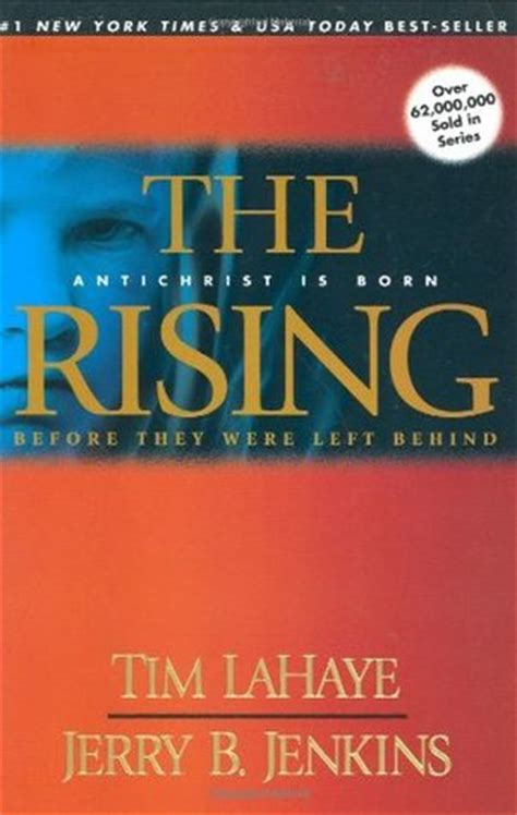 the rising antichrist is born before they were left behind 1 by tim f lahaye reviews