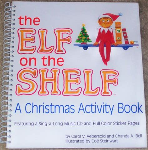 On The Shelf Songs by The On The Shelf A Activity Book Featuring A Sing A Cd 49 95