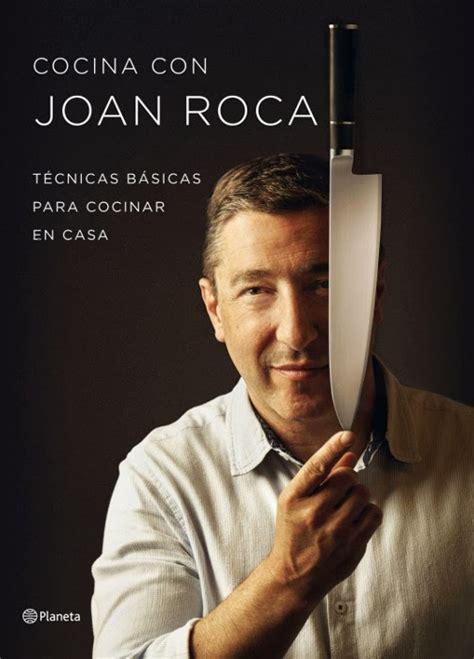 libros y juguetes 1demagiaxfa libro cocina con joan roca t 233 cnicas b 225 sicas para cocinar en