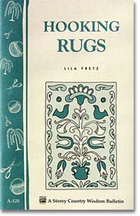 rug hooking books hooking rugs rug book halcyon yarn