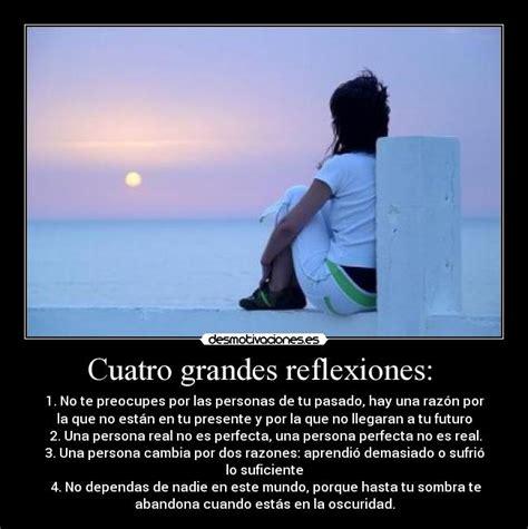 Imagenes De Reflexion Grandes   cuatro grandes reflexiones desmotivaciones