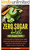 14 Day Sugar Detox Food Guide by No Sugar Diet A Complete No Sugar Diet Book 7 Day Sugar