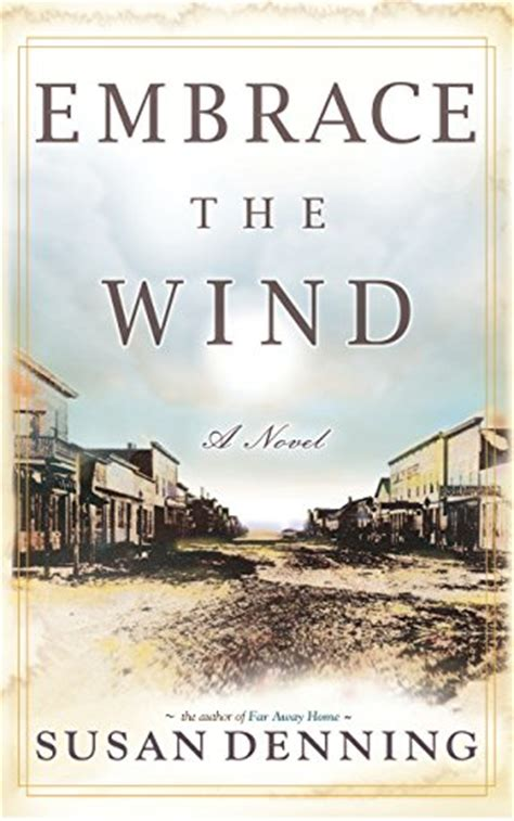 his frontier family frontier bachelors books embrace the wind an historical novel of the american west