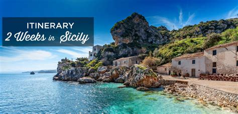 best places to stay in sicily 2 weeks in sicily ultimate 14 days itinerary my best