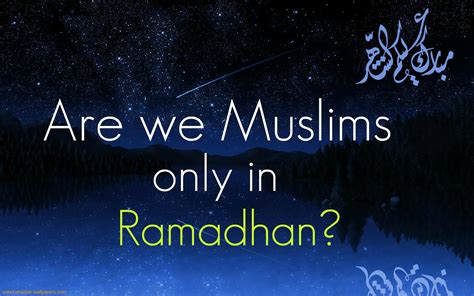 Ramadan Quotes Islamic About Muslims Ramadan Wishes Quotes And