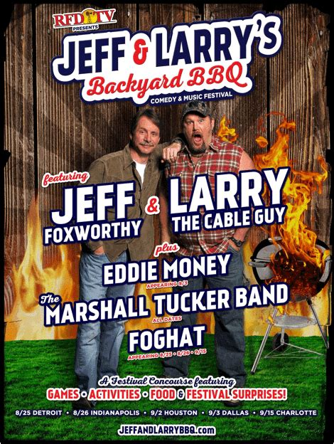 Backyard Bbq Jeff Foxworthy Foghat Eddie Money Announced For Jeff Foxworthy And Larry