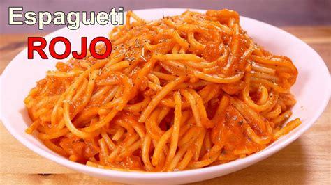 recetas de cocina faciles espagueti rojo con tomate recetas de cocina faciles