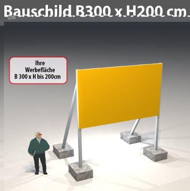Bauschild Preise by Bauschild B300 X H200 Cm Gesamth 246 He 400cm Preise F 252 R