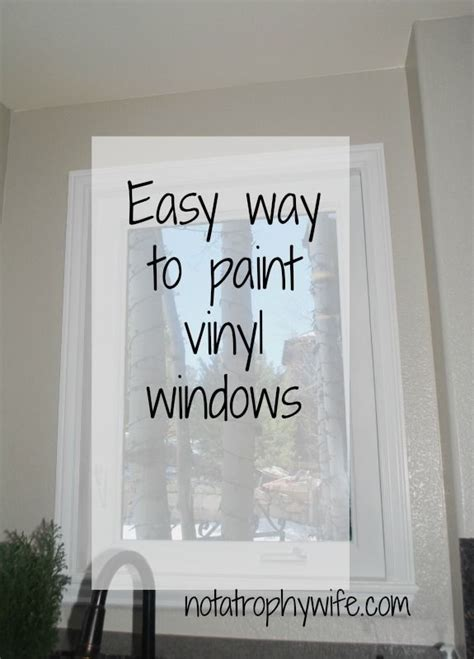 can you paint the trim on vinyl windows can you paint vinyl window trim zef jam