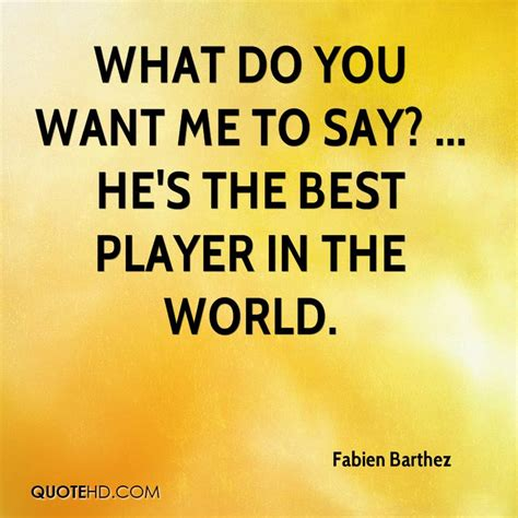 what do you say when you want to express sympathy what hes a player quotes quotesgram