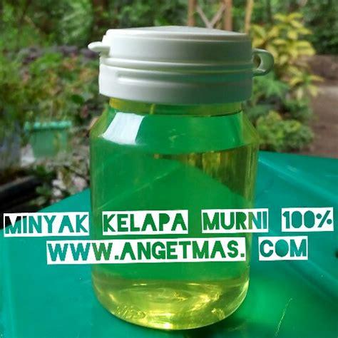 minyak kelapa murni 100 asli anget anget