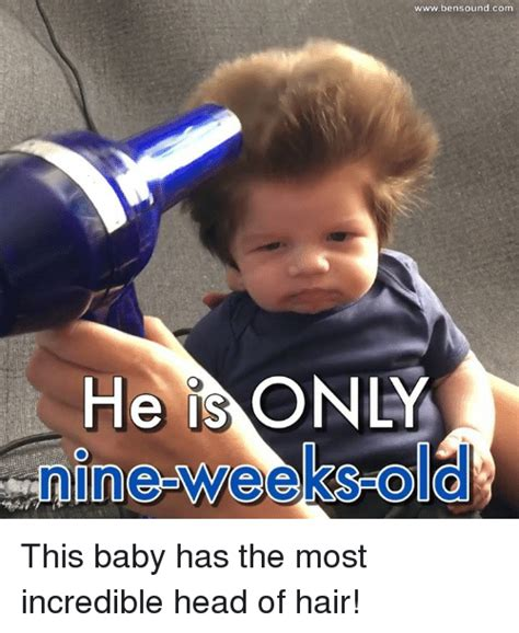 Baby Hair Meme - he is o wwwbensound com this baby has the most incredible